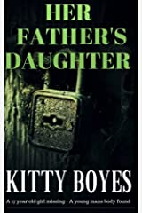 HER FATHERS DAUGHTER (The Arina Parker Series) (Volume 2) Paperback