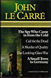 John Le Carre Omnibus (The Spy Who Came in from the Cold, Call for the Dead, A Murder of Quality, The Looking-Glass War & A Small Town in Germany)