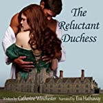The Reluctant Duchess | Catherine Winchester