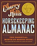 img - for Cherry Hill's Horsekeeping Almanac book / textbook / text book