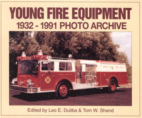 Young Fire Equipment Corporation 1932-1991: Photo Archive PDF