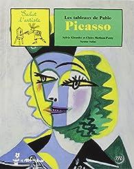 Les Tableaux de Pablo Picasso par Sylvie Girardet