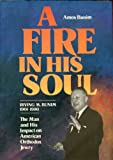 A Fire in His Soul! Irving Bunim, 1901-1980, Amos Bunim, 0873064747