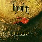 In My Blood (En Mi Sangre) by Breed 77