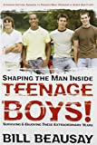 img - for Teenage Boys!: Shaping the Man Inside Surviving & Enjoying These Extraordinary Years book / textbook / text book