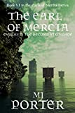 The Earl of Mercia (The Earls of Mercia Book 6)