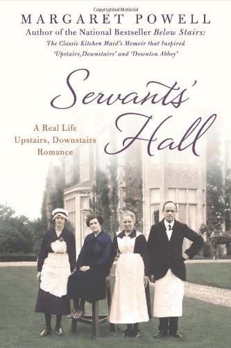 Download [(Servants' Hall: A Real Life Upstairs, Downstairs Romance )] [Author: Margaret Powell] [Jan-2013] pdf
