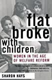 img - for Flat Broke with Children: Women in the Age of Welfare Reform book / textbook / text book