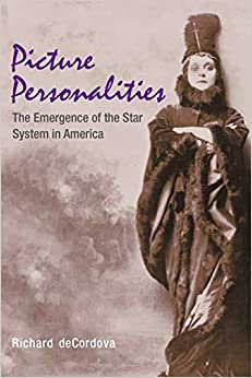 picture-personalities-the-emergence-of-the-star-system-in-america