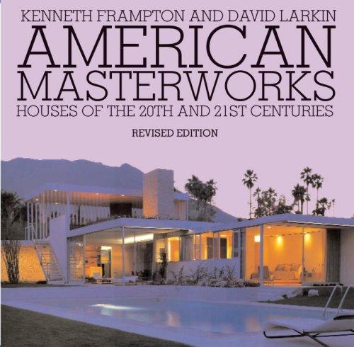 Download American Masterworks: Houses of the Twentieth & Twenty-first Centuries PDF