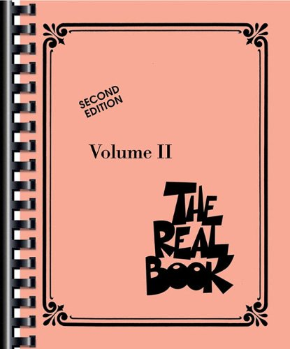 The Real Book - Volume II: C Edition (Fake - Edition 2nd Songbook
