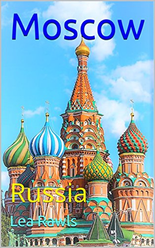 Moscow: Russia (Photo Book Book 155) (English Edition)