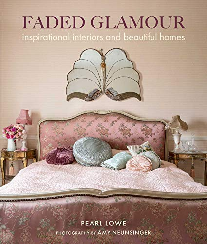 Pdf Home Faded Glamour: Inspirational interiors and beautiful homes