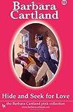 Hide and Seek for Love, Barbara Cartland, 1499532237