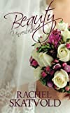 Beauty Unveiled (Riley Family Legacy Novellas) (Volume 2)