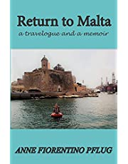Return to Malta: A Travelogue, and a Memoir