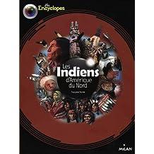 INDIENS D'AMÉRIQUE DU NORD (LES)