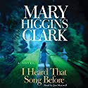 I Heard That Song Before: A Novel Hörbuch von Mary Higgins Clark Gesprochen von: Jan Maxwell