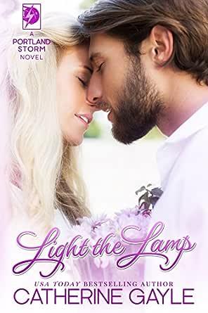 Light the Lamp (Portland Storm Book 4) (English Edition) eBook ...