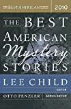 The Best American Mystery Stories 2010 (The Best American Series ®)
