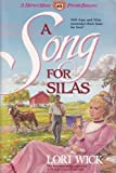 A Song for Silas, Lori Wick, 0890818398