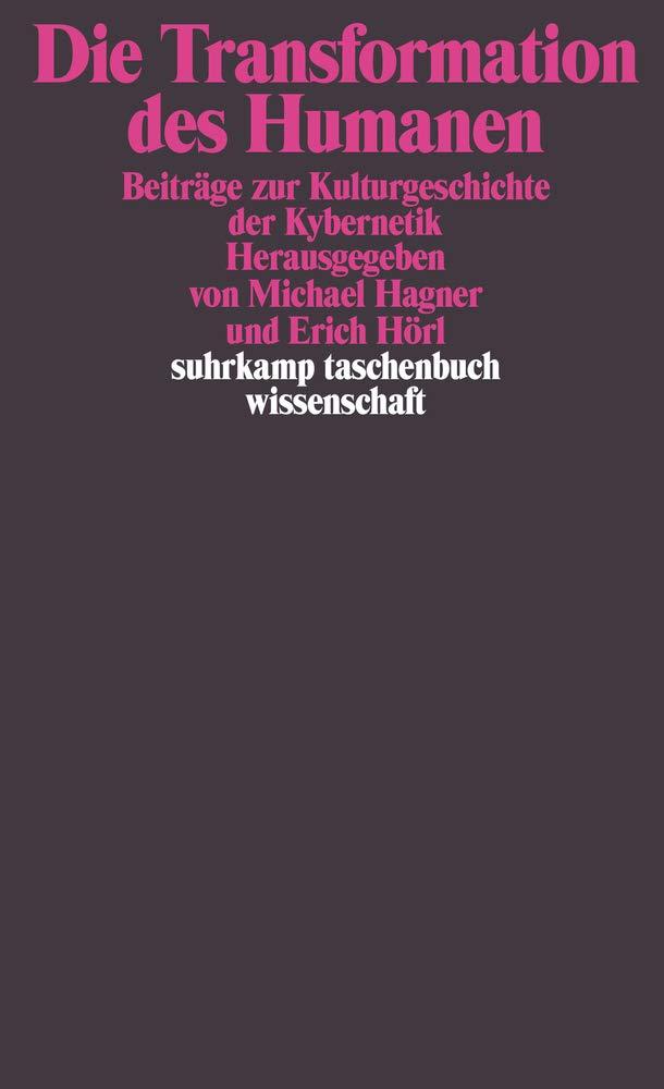 Die Transformation des Humanen: Beiträge zur Kulturgeschichte der ...