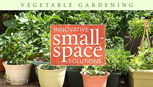 vegetable-gardening-innovative-small-space-solutions