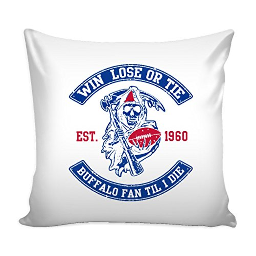 Win Lose Or Tie Buffalo Fan Til I Die Football Throw Pillow Sham Cover (White) ()