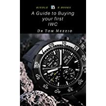 A Guide to Buying your First IWC : International Watch Co., also known as IWC, is a luxury Swiss watch manufacturer located in Schaffhausen