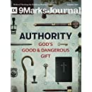 Authority: God's good and dangerous gift (9Marks Journal)