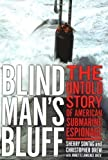img - for Blind Man's Bluff: The Untold Story Of American Submarine Espionage By Sherry Sontag, Christopher Drew book / textbook / text book