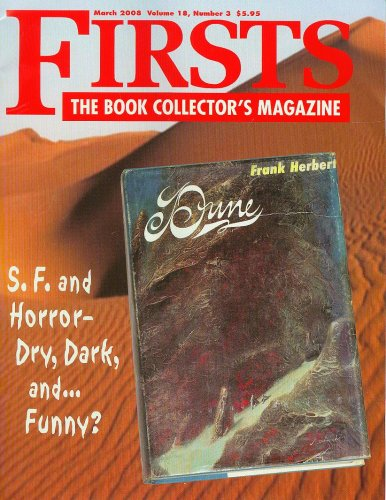 Read Online Firsts The Book Collector's Magazine March 2008 Science Fiction and Horror, Terry Pratchett, Collecting Jack Vance, Richard Laymon pdf
