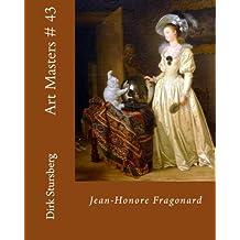 Art Masters # 43: Jean-Honore Fragonard