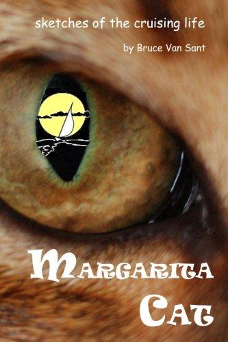 Margarita Cat: sketches of the cruising life