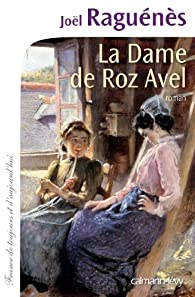 La Dame de Roz-Avel par Joël Raguénès