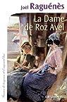 La Dame de Roz-Avel par Raguénès