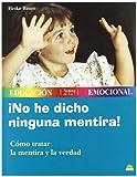 No He Dicho Ninguna Mentira!, Heike Baume, 8497540662