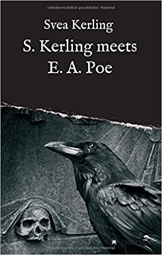 Book S. Kerling meets E. A. Poe