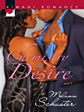 Chemistry of Desire (Friends & Lovers Book 4)