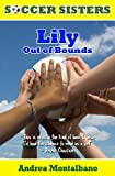 Lily Out of Bounds: Soccer Sisters Series, Book 1