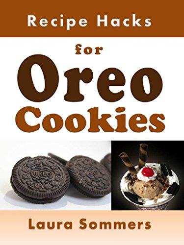 Recipe Hacks for Oreo Cookies (Cooking on a Budget Book 9) by [Sommers, Laura]