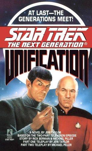 Unification (Star Trek: The Next - Star Trek Unification