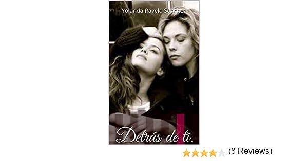 Detrás De Ti Ebook Yolanda Ravelo Sánchez Amazones Tienda Kindle