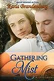 Gathering Mist (Kundigerin Book 2)