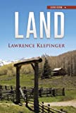 Land, Lawrence Klepinger, 1466984848