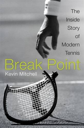 Download Break Point The Inside Story Of Modern Tennis Pdf By
