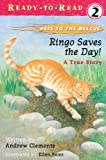 Ringo Saves the Day!, Andrew Clements, 068983439X
