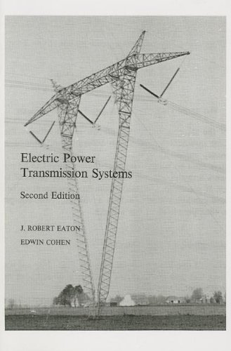 Electric Power Transmission Systems (2nd Edition)