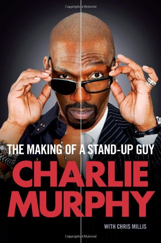The Making of a Stand-Up Guy (Best African American Stand Up Comedians)