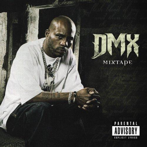 Resultado de imagen para DMX - Mixtape